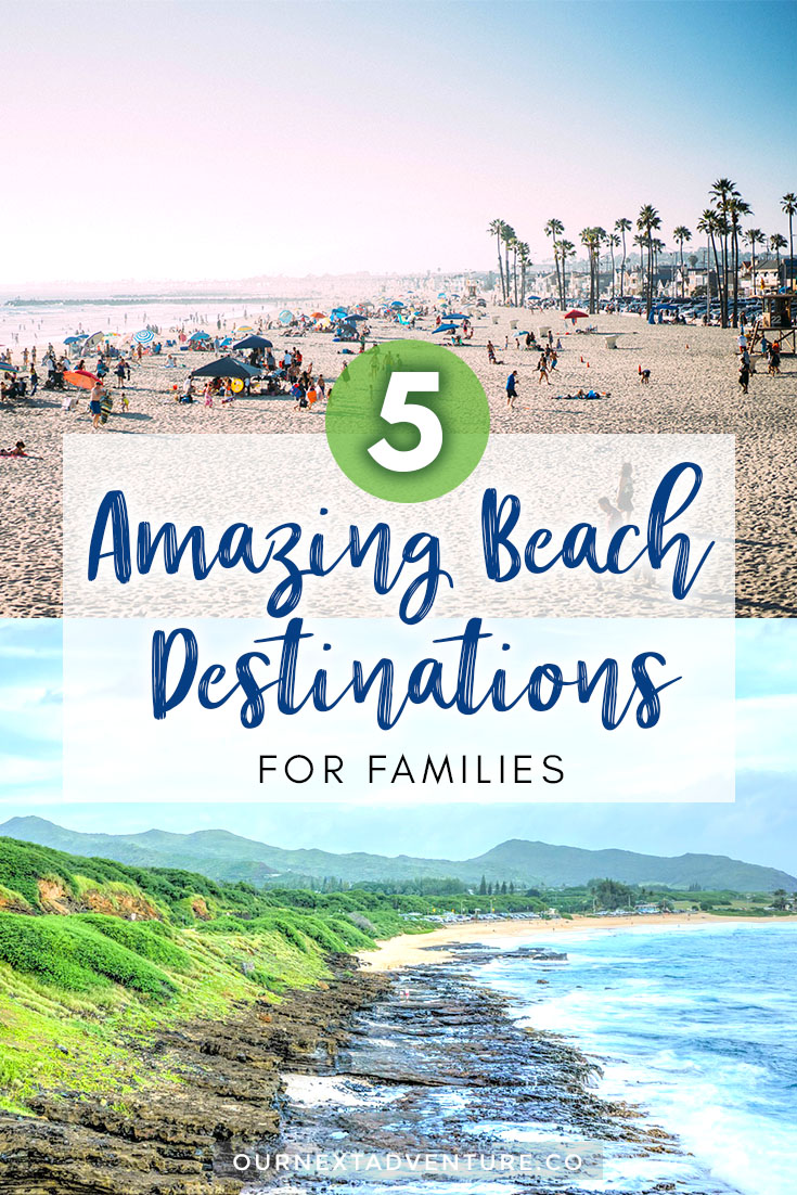 5 of the best family beach vacation destinations in the US that top our travel bucket list. #familytravel #ustravel #unitedstates // Family Trip | Travel with Kids | Summer Vacation | US Beach Cities | Top Destinations | Family Vacation Ideas | Best US Resorts | Beach Trip with Kids | Family Hotels | Oceanfront Properties | Beachfront Hotels | Top Places to Visit | Newport Beach California | Cape Cod Massachusetts | 30A Florida | Cannon Beach Oregon | North Shore Oahu Hawaii