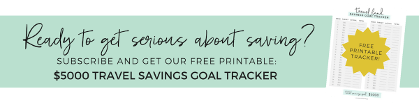Click for your free Travel Savings Goal Tracker