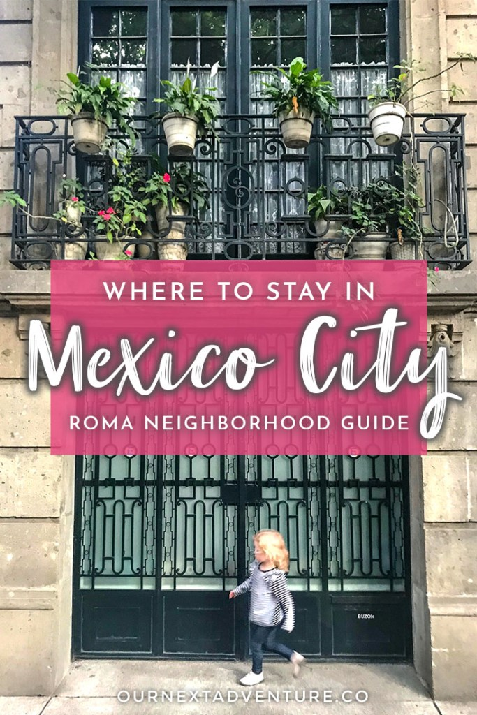 Roma Neighborhood Guide: where to eat, stay, and explore in Colonia Roma, Mexico City's hippest neighborhood. #mexico #familytravel #cdmx #roma #mexicocity #ciudaddemexico // Mexico City Travel Guide | Where to Stay | Things to Do in Roma | Must-Sees in Mexico City | Restaurant Guide | Where to Eat in Roma | Condesa Neighborhood | Best Family-Friendly Hotels | Mercado Roma | Roma Street Art | Mexico City with Kids