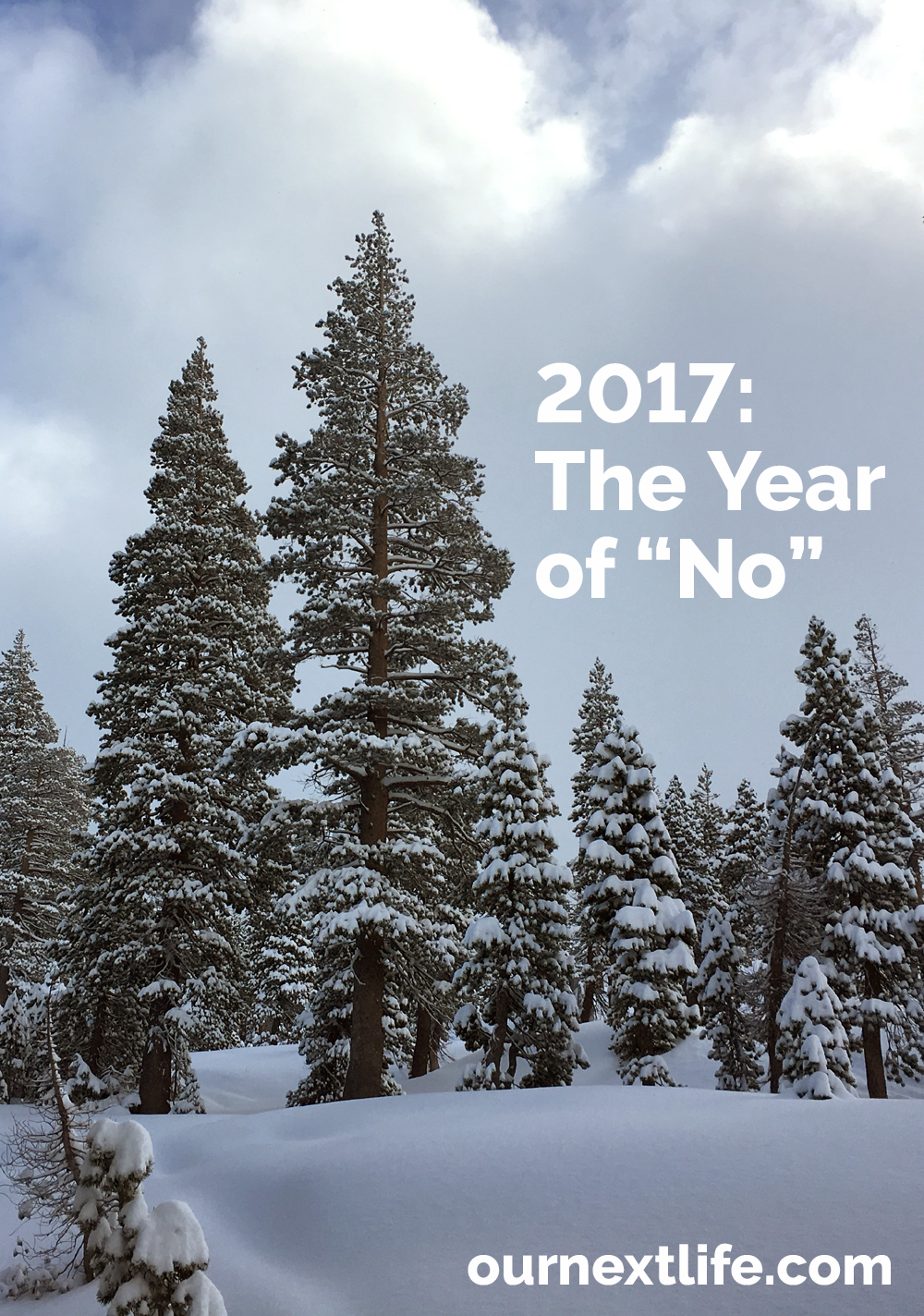 "2017: The Year of ""No"" // Our new year's resolution: To make room for yes, we have to learn to say ""no"" more."