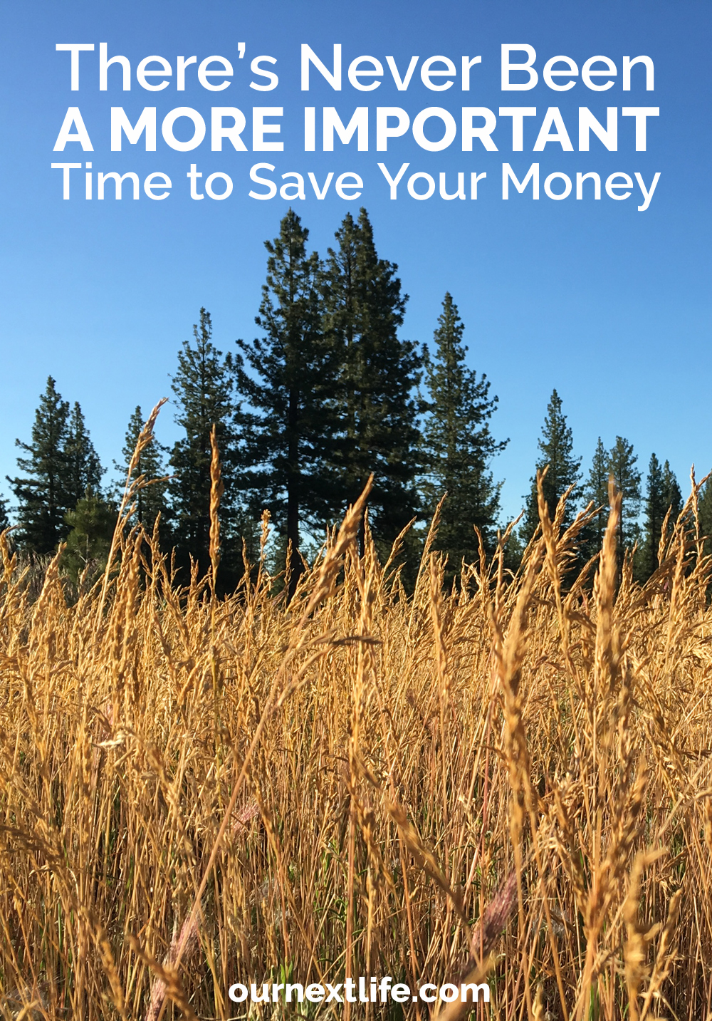 OurNextLife.com // There's never been a more important time to save your money! From increasing storms and rising sea levels to political unrest, there are so many reasons to build up your savings. Being able to help yourself and help others in times of need are priceless.