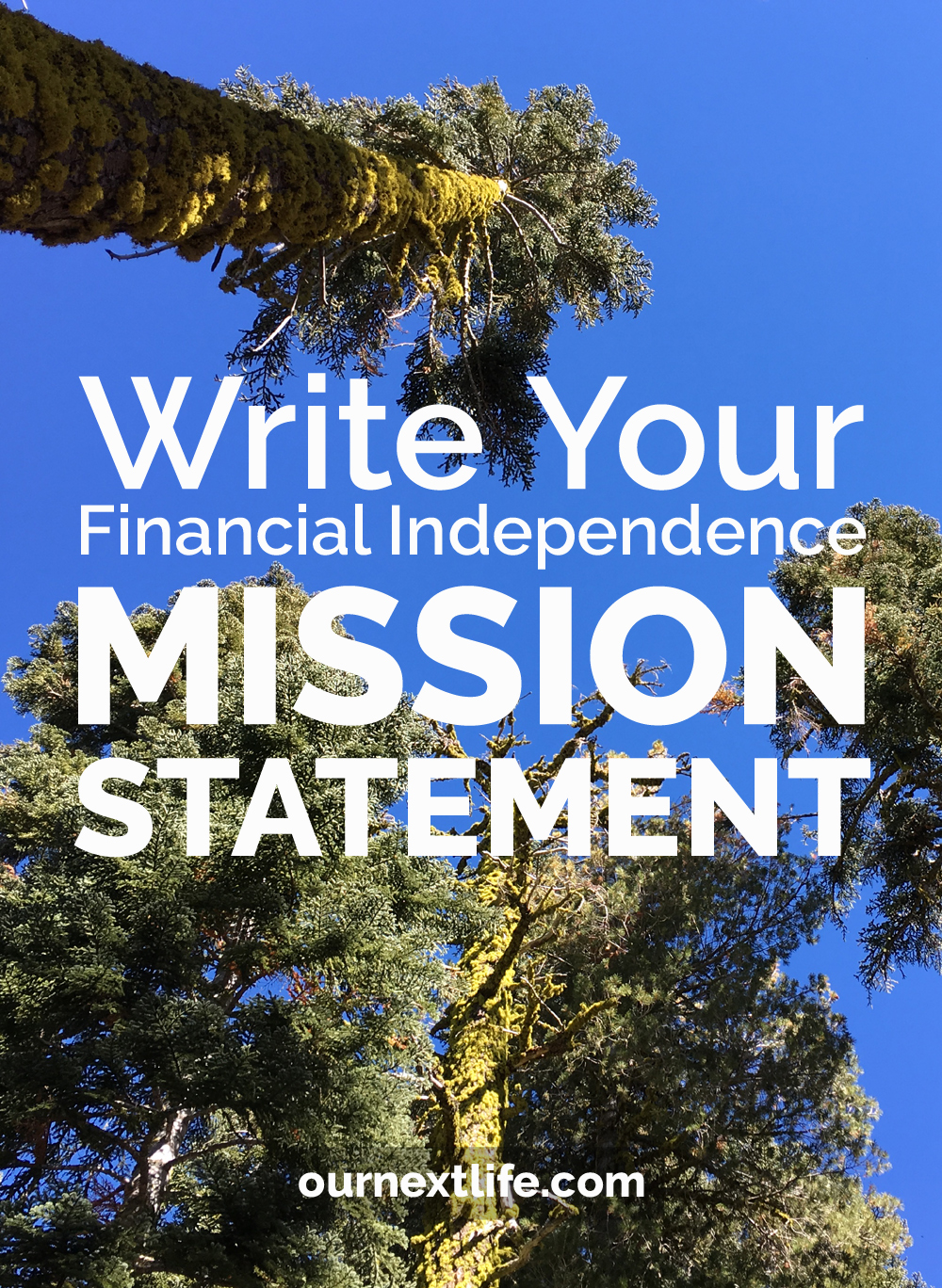 Write Your Financial Independence Mission Statement