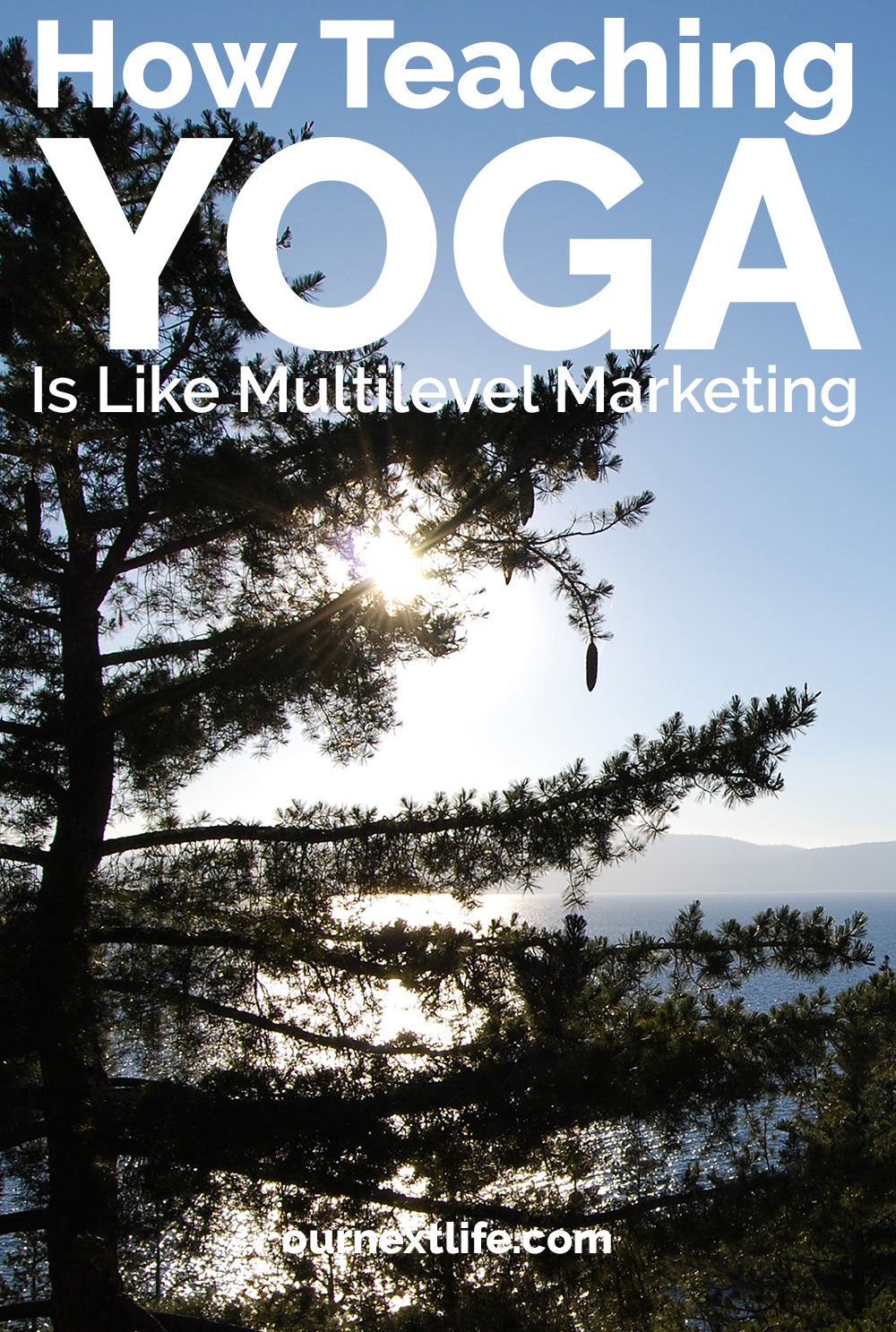 How teaching yoga is like multilevel marketing // My longest, least lucrative side hustle // Yoga teachers, teach yoga, side hustle, fitness instruction