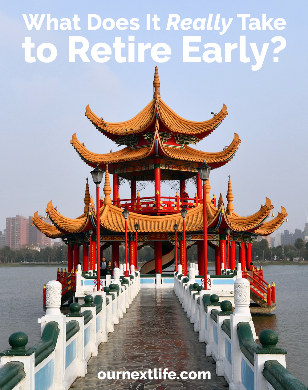 What It Really Takes to Retire Early // Our Next Life // early retirement, financial independence, FIRE