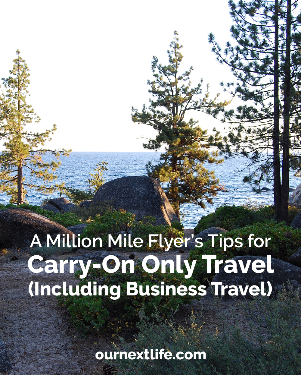 A million mile flyer's tips for carry-on only travel, including business travel // Our Next Life // early retirement, financial independence, adventure, happiness // packing list, RTW travel, what to pack, carry-on packing list