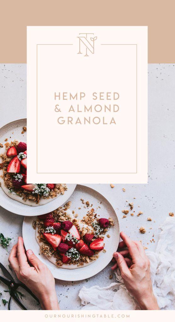 toasted granola, hemp seeds, almond toasted granola
