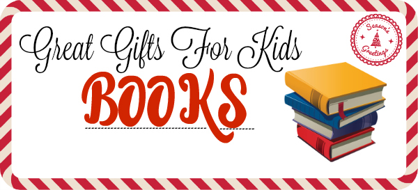 great gifts for kids books