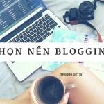 chọn blog