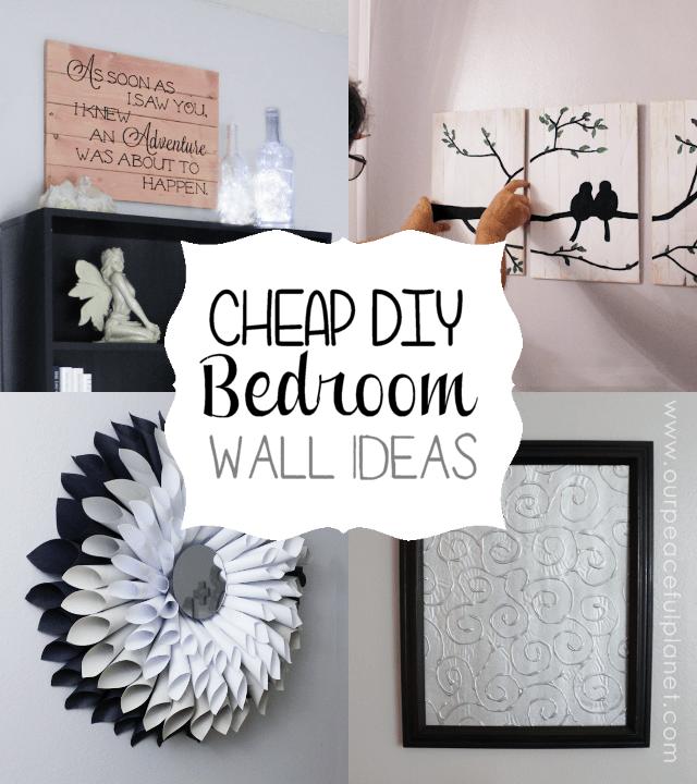 Cheap & Classy DIY Bedroom Wall Ideas on Cheap Bedroom Ideas  id=50318