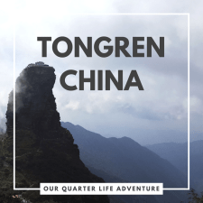 Tongren China Our Quarter Life Adventure