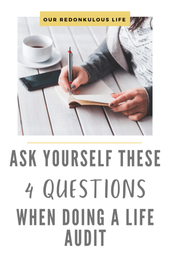 4 Questions to ask yourself when doing a Life Audit