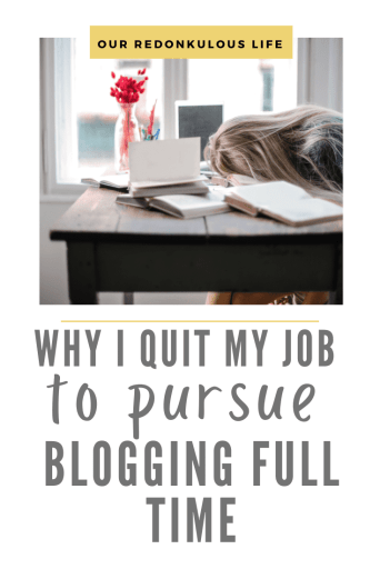 Why I quit my job to pursue blogging full time