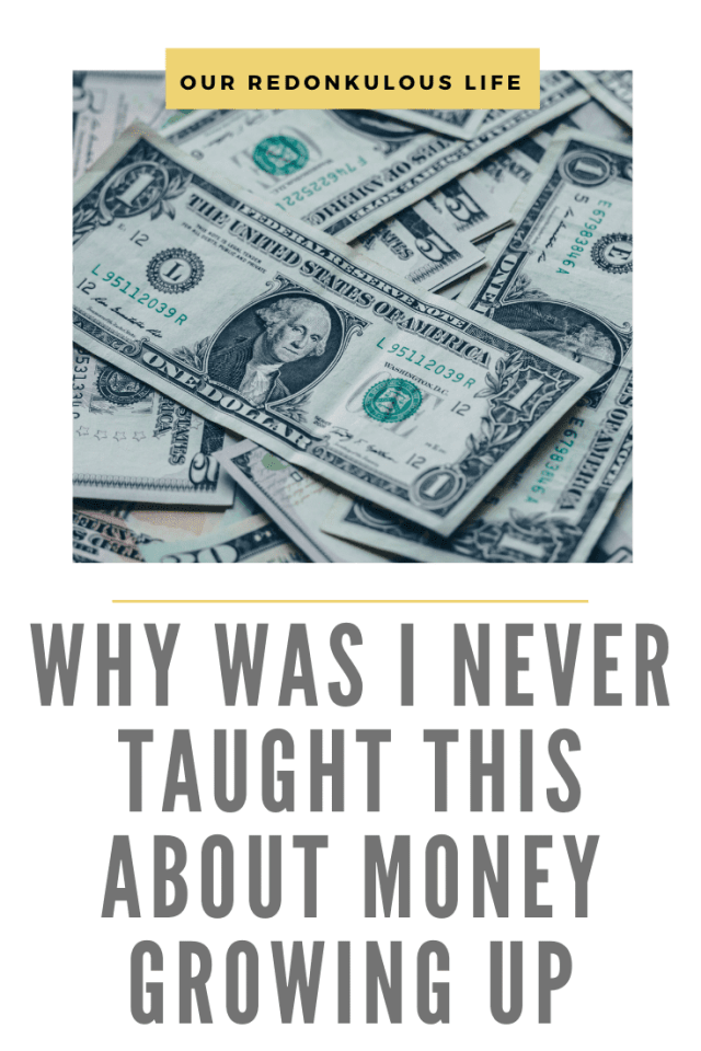 Why was I never taught this about money
