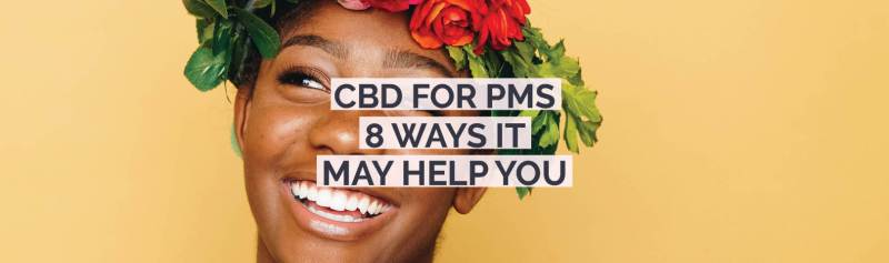 we look at how cbd might help women suffering from pms