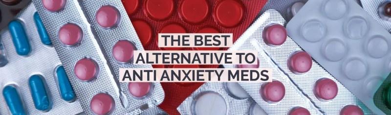 alternative to anti anxiety medication