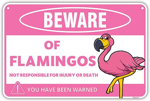 Flamingo Warning Sign
