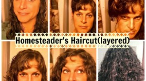 The Homesteader's Haircut – How to Cut and Layer Your Hair