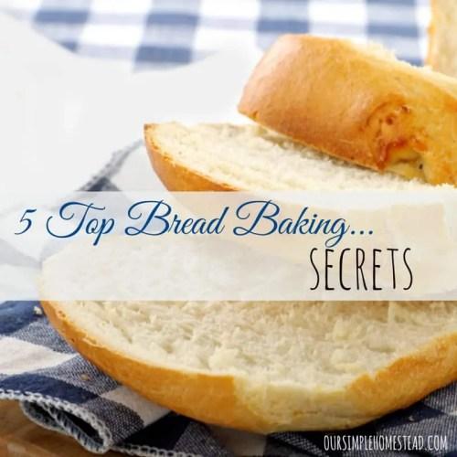 bread baking secrets