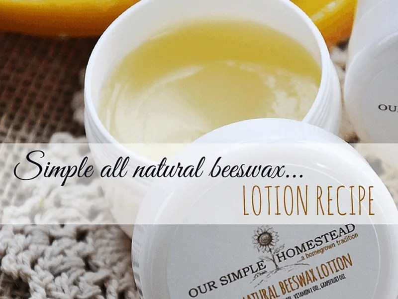 beeswax all natural lotion