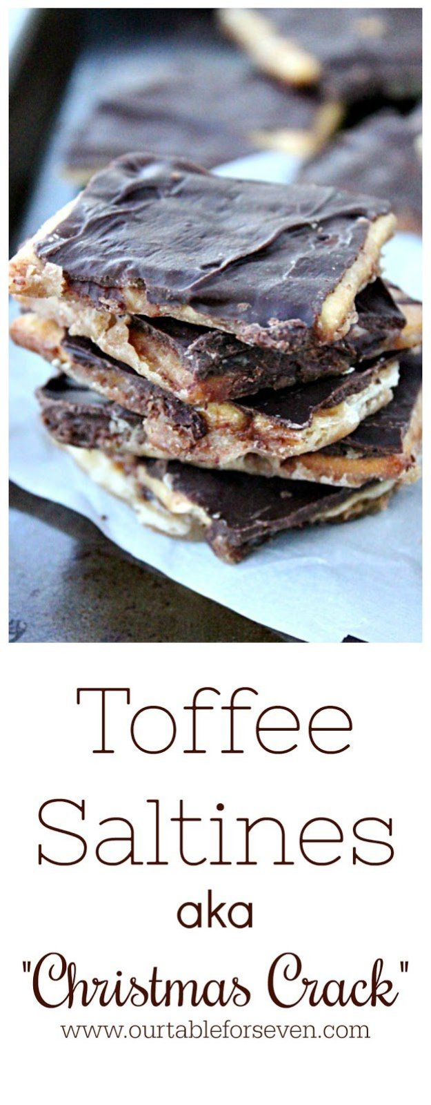 """Toffee Saltines AKA """"Christmas Crack""""  from Table for Seven"""
