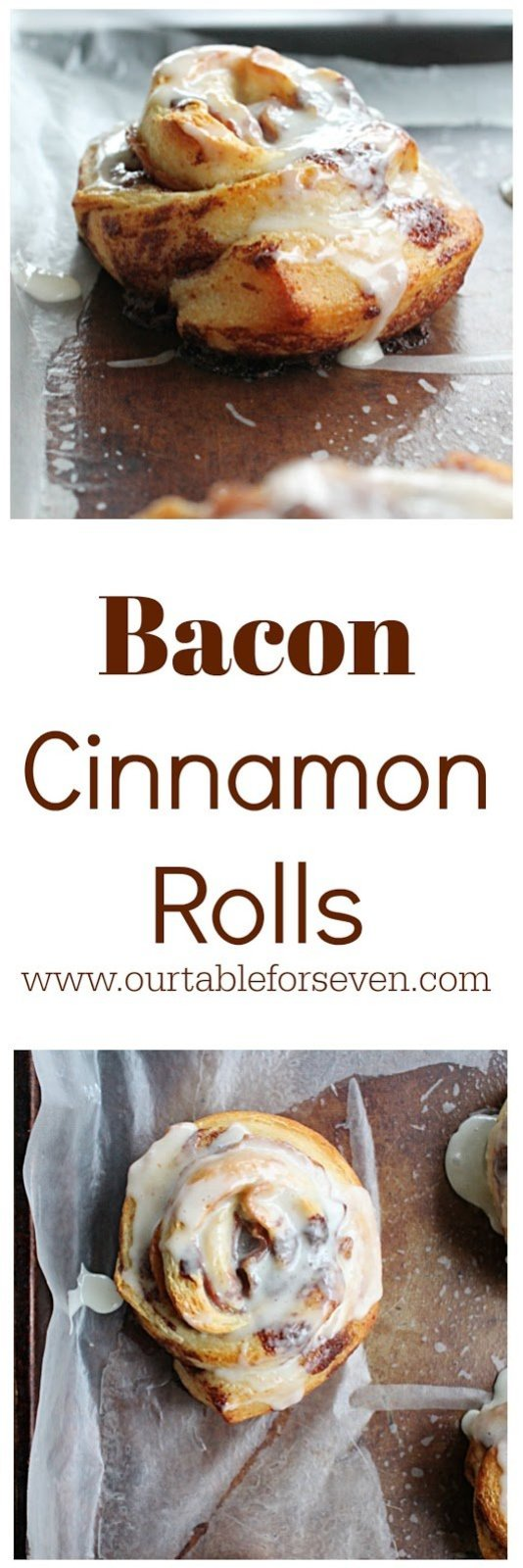 Easy Bacon Cinnamon Rolls from Table for Seven