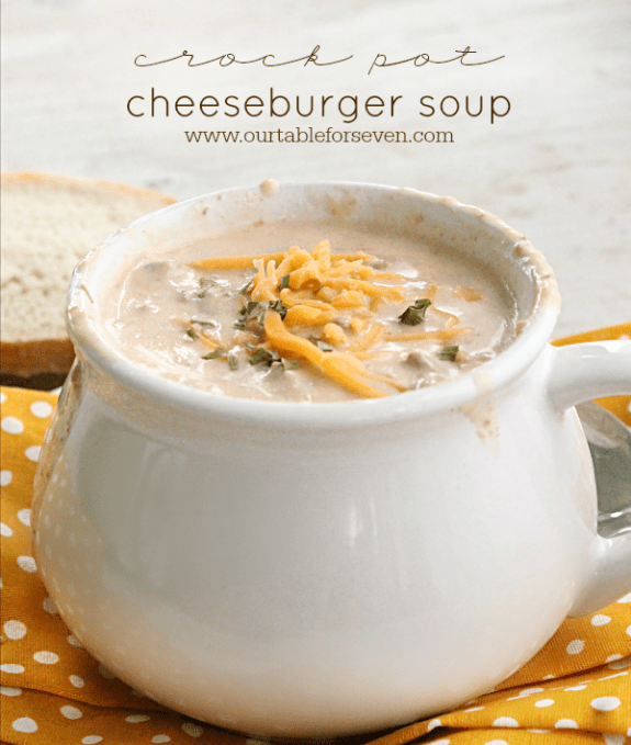 Crock Pot Cheeseburger Soup #FantasticalFoodFight