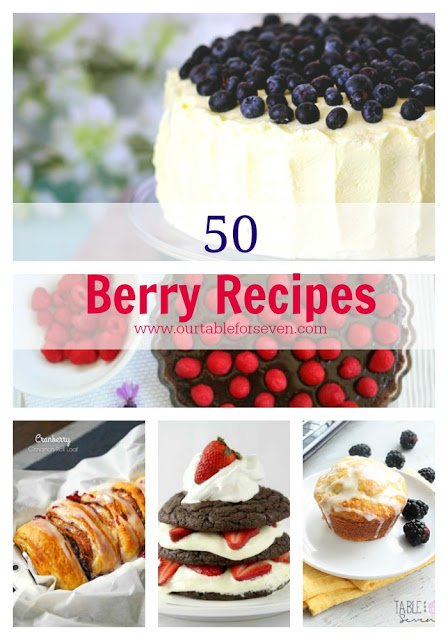 50 Berry Recipes from Table for Seven