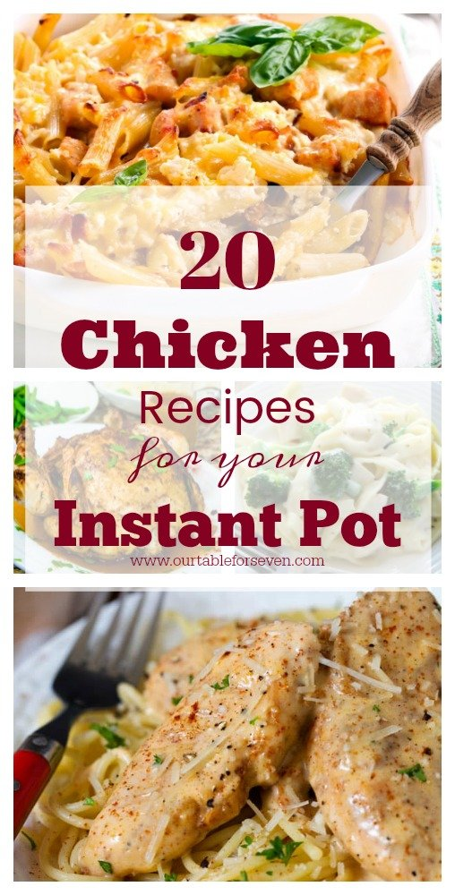 20 Chicken Recipes for Your Instant Pot from Table for Seven