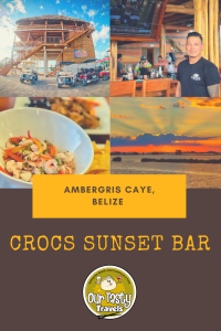 Crocs Sunset Bar Soft Opening in Ambergris Caye, Belize - Our Tasty Travels