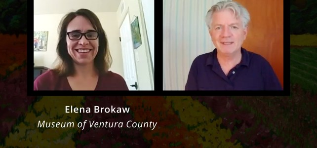 Elena Brokaw, Museum of Ventura County