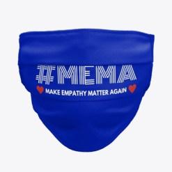 lead with empathy mema face mask
