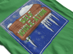 Self Icicle-Ation Shirts & Hoodies