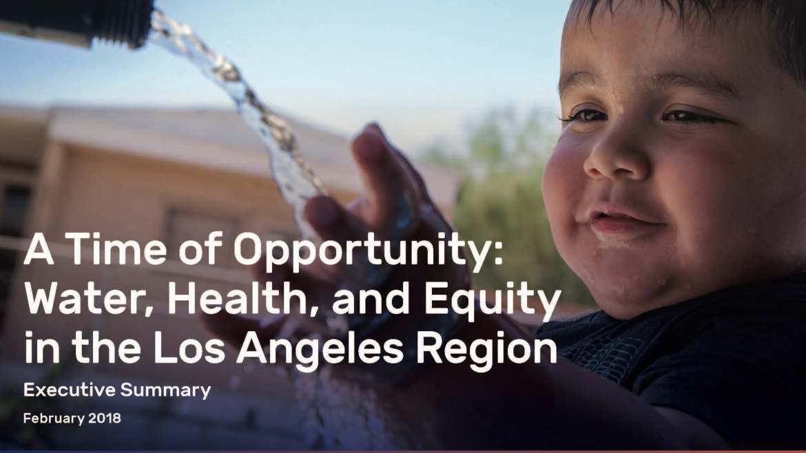 A Time of Opportunity: Water, health, and equity in the Los Angeles region