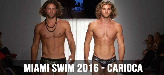 b0961ead8e ... special performances of traditional Brazilian dance and martial arts  movement. Ca-RIO-Ca Brazilian Mens Swimwear – Runway Show – Miami Swim Week  2015