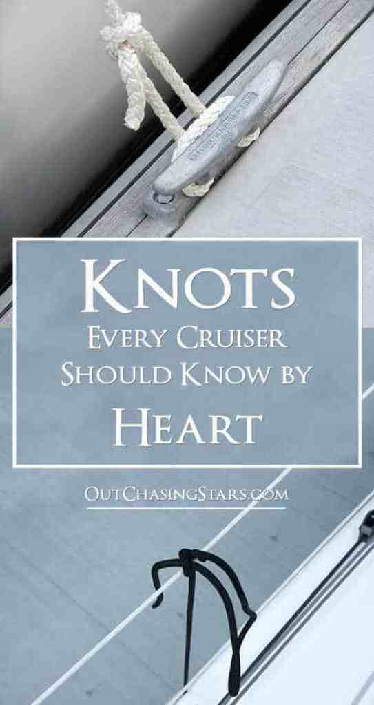 There are three important knots every cruisers should know by heart.