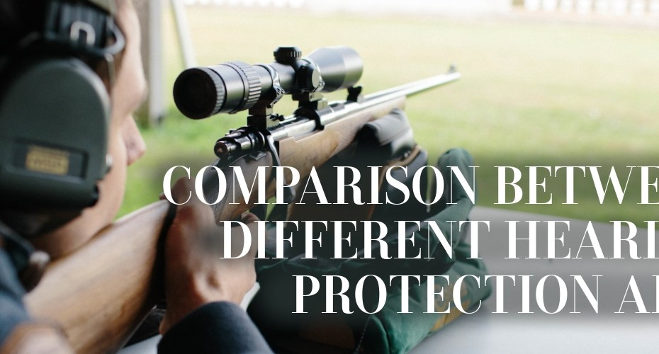 Comparison between different hearing protection aids