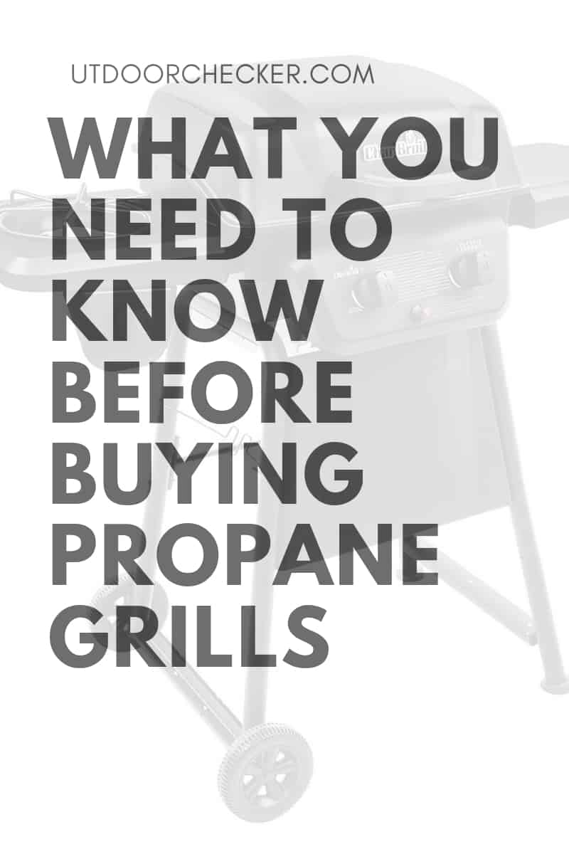 What You Need to Know Before Buying Propane Grills