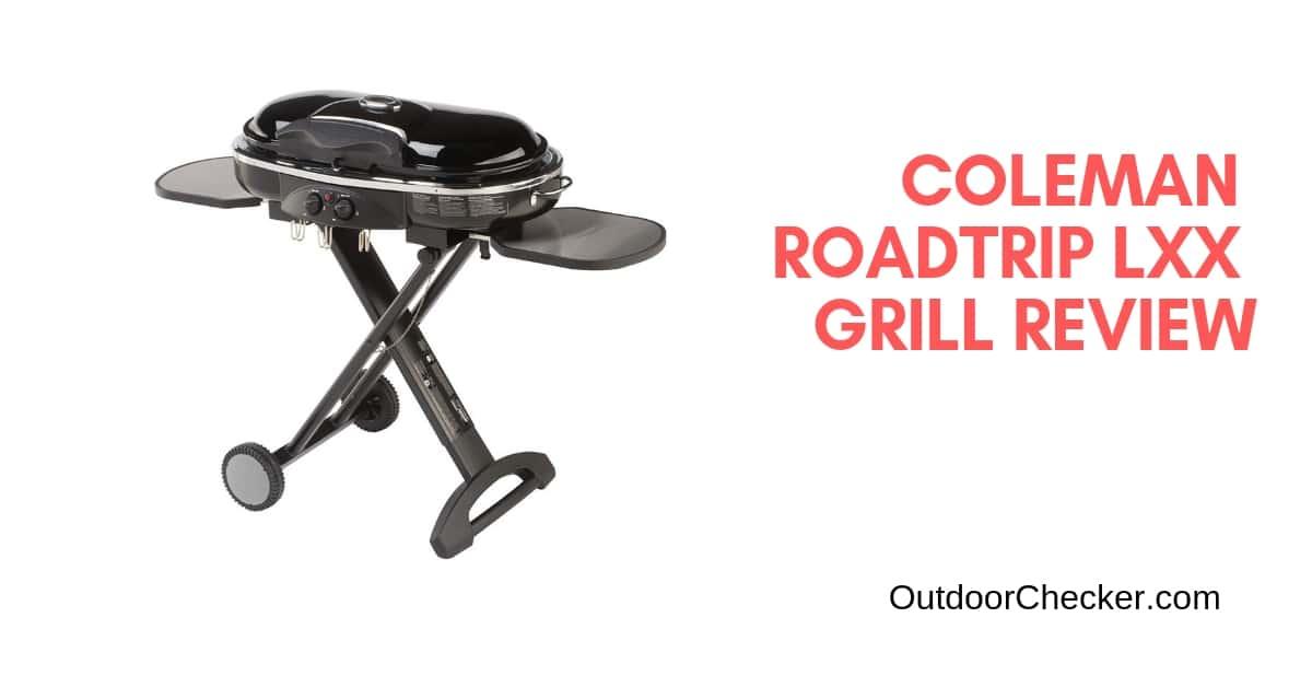 Coleman RoadTrip LXX Grill Review