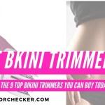 best bikini trimmers