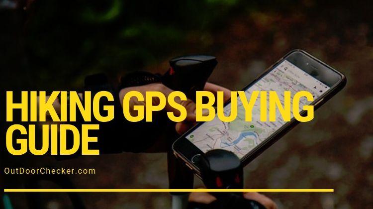 Hiking GPS Buying Guide