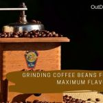 Grinding Coffee Beans for Maximum Flavor