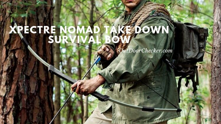 Xpectre Nomad Take down Survival Bow – Review