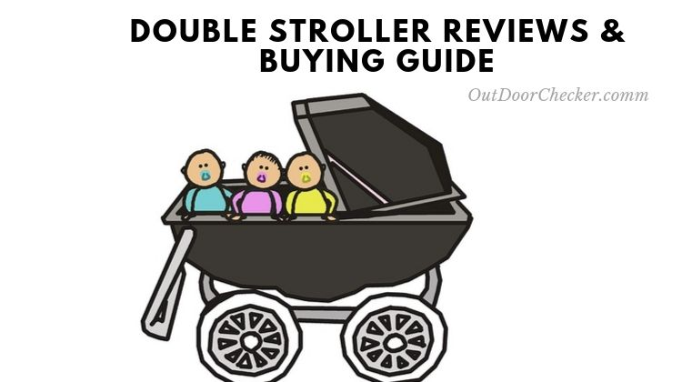 double stroller review and buying guide