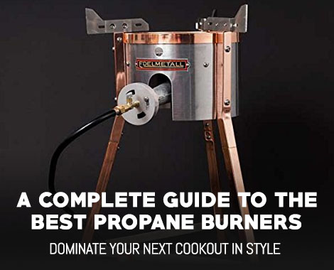 Top 5 Best Propane Burners Complete Buyers Guide