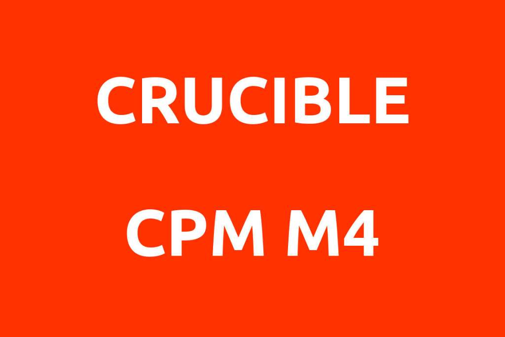 CRUCIBLE-CPM-Rex-M4-Datenblatt