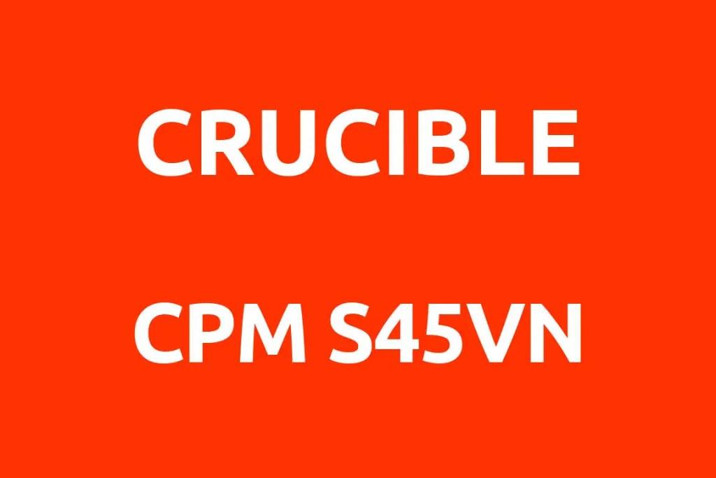 CRUCIBLE-CPM-S45VN-Datenblatt