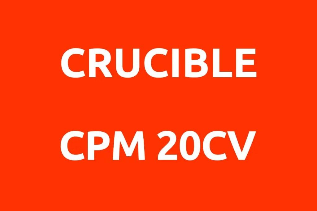 CRUCIBLE-CPM-20CV-Datenblatt