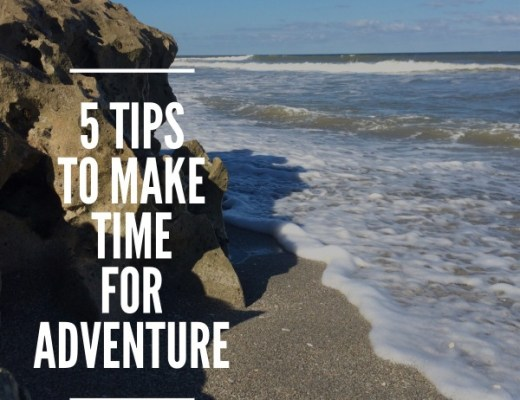 make time for adventure