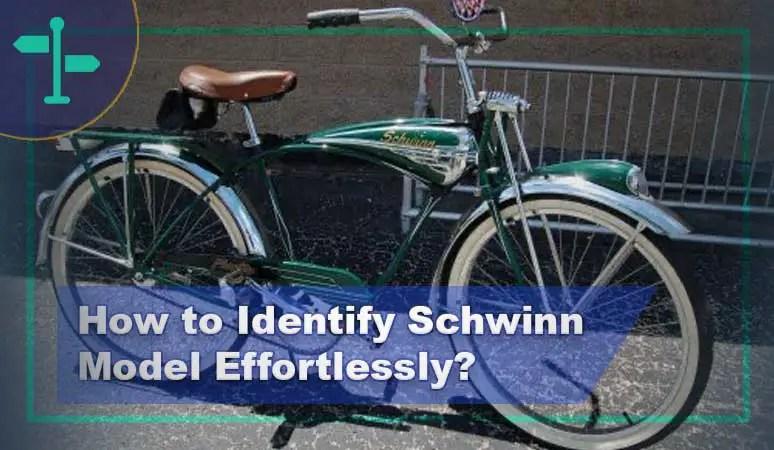 How to Identify Schwinn Model.