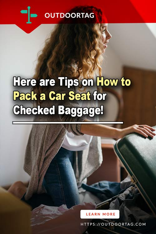 Here are Tips on How to Pack a Car Seat for Checked Baggage.
